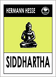 rules and experiences in the novel siddhartha by hermann hesse