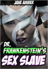 Jane Amber - Dr.Frankenstein's Sex Slave (Mind Control Erotica)