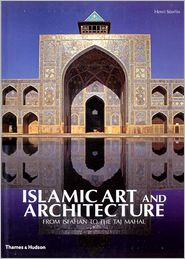 Buy best architecture books - Islamic Art and Architecture: From Isfahan to the Taj Mahal