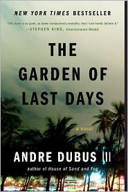 Andre Dubus III - The Garden of Last Days: A Novel