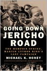 Book Cover Image. Title: Going Down Jericho Road:  The Memphis Strike, Martin Luther King's Last Campaign, Author: by Michael K. Honey