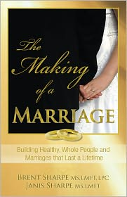 Janis Sharpe Brent Sharpe - The Making of a Marriage