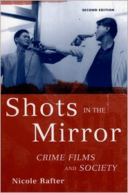 Shots in the Mirror: Crime Films and So...