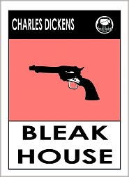 Dickens Charles, Charles Dickens Library, Bleak House Charles Dickens Charles Dickens - Charles Dickens BLEAK HOUSE by Charles Dickens, Dickens BLEAK HOUSE (Charles Dickens Complete Works Collection of Novels -- Nove