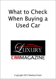 Mathieu Fortin - What to Check When Buying a Used Car