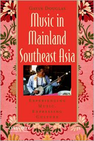 Music in Mainland Southeast Asia: Exper...