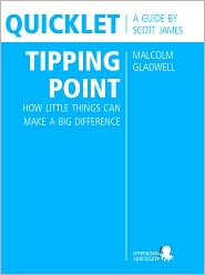 Scott James - Quicklet on Malcolm Gladwell's The Tipping Point: How Little Things Can Make a Big Difference