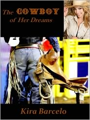 Kira Barcelo - The Cowboy of Her Dreams