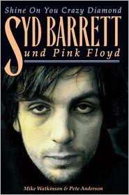 Pete Anderson  Mike Watkinson - Shine On You Crazy Diamond - Syd Barrett und Pink Floyd