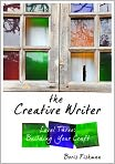 Book Cover Image. Title: The Creative Writer, Level Three:  Building Your Craft, Author: Boris Fishman