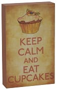 Product Image. Title: Keep Calm and Eat Cupcakes Box Sign 5 x 8