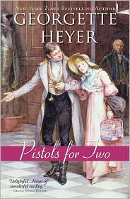 Georgette Heyer - Pistols for Two and other stories