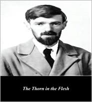 First Rate Publishers (Editor) D. H. Lawrence - The Thorn in the Flesh (Illustrated)