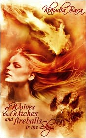 Sonja Triebel (Illustrator) Klaudia Bara - Of Wolves and Witches and Fireballs in the Sky (adult fairy tales)