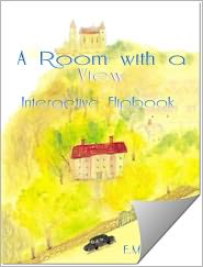 E. M. Forster - A Room With a View (Flipping Book)