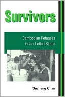 Survivors : Cambodian Refugees in the United Statesericans