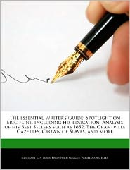 The Essential Writer's Guide: Spotlight on Eric Flint,
