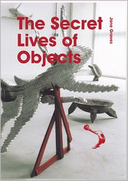 Jane Graves - The Secret Lives of Objects