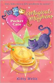 Kitty Wells - Pocket Cats: Magical Mayhem