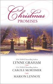 Lynne Graham, Marion Lennox  Carole Mortimer - Christmas Promises: The Christmas Eve Bride\A Marriage Proposal for Christmas\A Bride for Christmas