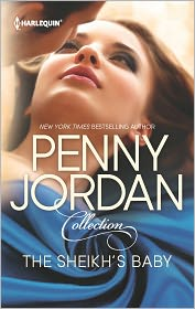 Penny Jordan - The Sheikh's Baby: One Night with the Sheikh\The Sheikh's Blackmailed Mistress