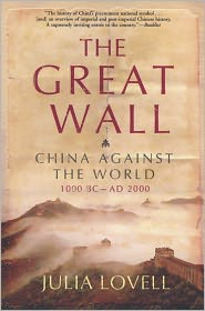 Julia Lovell - The Great Wall