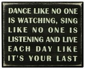 Product Image. Title: Dance Like No One Is Watching Black Wood Box Sign/Plaque (5x4)