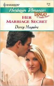 Her Marriage Secret; (Harlequin Romance #3745)