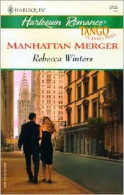 Manhattan Merger; (Harlequin Romance #3755)