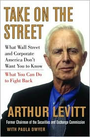 Buy top 10 business books - Take On the Street: What Wall Street and Corporate America Don\'t Want You to Know, and What You Can Do to Fight Back