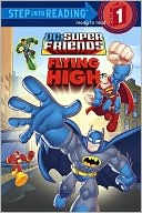 Flying High (DC Super Friends) by Nick Eliopulos: Book Cover