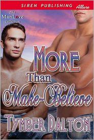 Tymber Dalton - More Than Make-Believe