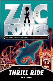 H. I. Larry - Zac Power: Thrill Ride