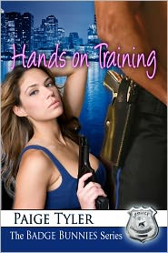 Paige Tyler - Hands-On Training (The Badge Bunnies Series