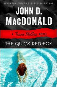 Lee Child  John D. MacDonald - The Quick Red Fox