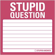 Product Image. Title: Stupid Question Sticky Notes 100 Sheets