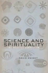 Science and Spirituality: The Volatile Connection