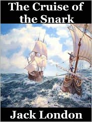 Jack London - The Cruise of the Snark by Jack London