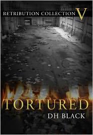 DH Black - Tortured
