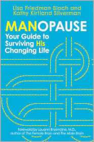 Lisa Friedman Bloch - Manopause: Your Guide to Surviving His Changing Life