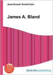 James A. Bland