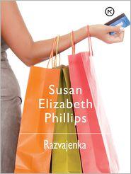 Susan Elizabeth Phillips Phillips - Razvajenka