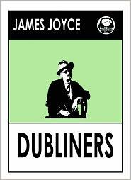 James Joyce - James Joyce's Dubliners
