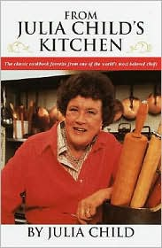 From Julia Child's Kitchen by Julia Child: Book Cover