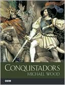 Conquistadors by Wood Wood: Book Cover