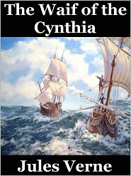 Jules Verne - The Waif of the Cynthia by Jules Verne