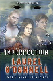 Laurel O'Donnell - Lost Souls: Imperfection - Episode 2