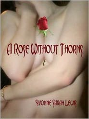 Yvonne Sarah Lewis - A Rose Without Thorns