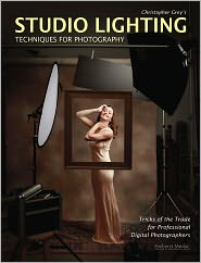 Christopher Grey - Christopher Grey's Studio Lighting Techniques for Photography