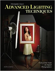 Christopher Grey - Christopher Grey's Advanced Lighting Techniques: Tricks of the Trade for Digital Photographers